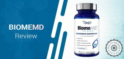 BiomeMD Review – Does This Digestive Health Care Supplement Really Work?