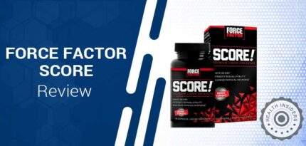 Force Factor SCORE Review – Does Force Factor SCORE Male Enhancement Pill Work?