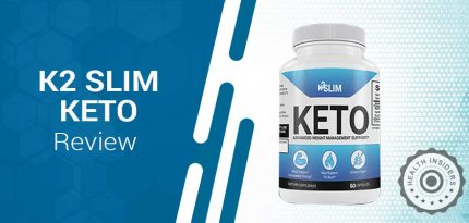 K2 Slim Keto Review – Learn The Shocking Facts About K2 Slim Keto