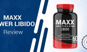 Maxx Power Libido Review – Is It Safe and Does It Have Any Side Effects?
