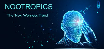 Nootropics - The Next Wellness Trend