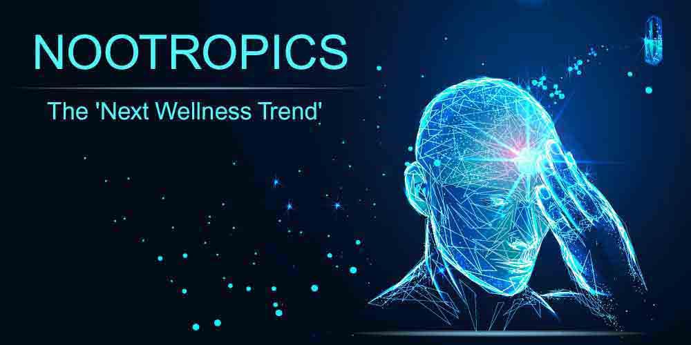 Nootropics - The Next Wellness Trend