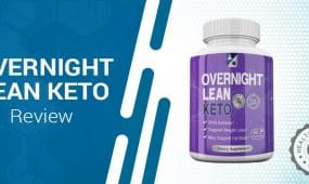 Overnight Lean Keto Review – Does It Help With Weight Loss?