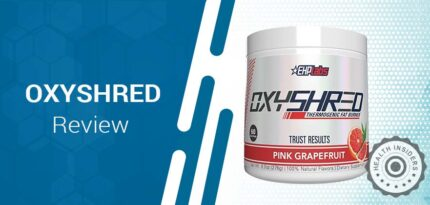 OxyShred Review – Does EHP Labs' Thermogenic Fat Burner Helps In Boosting Metabolism?