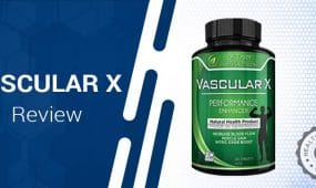 Vascular X Review – Is This Muscle Enhancing Supplement Worth Trying?
