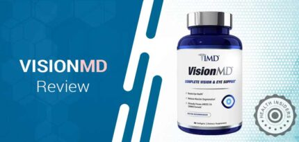 VisionMD Review – Is This Vision & Eye Support Supplement Prevent Vision Loss?